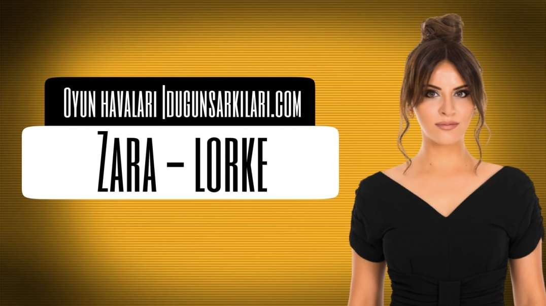 Zara - Lorke