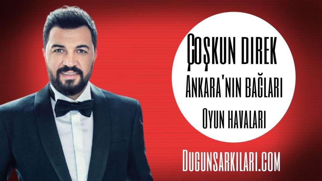 Çoşkun Direk - Ankara'nın Bağları