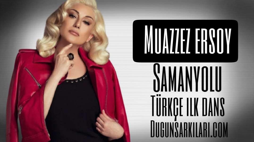Muazzez Ersoy - Samanyolu